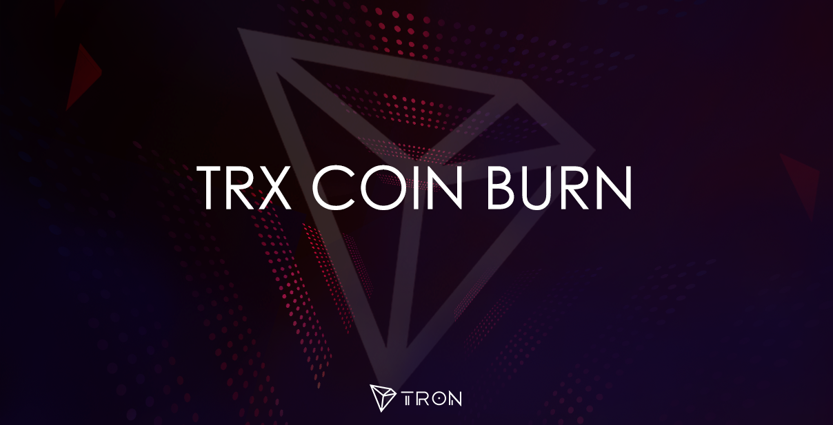 Tron TRX Updates on Token Migration and Coinburn