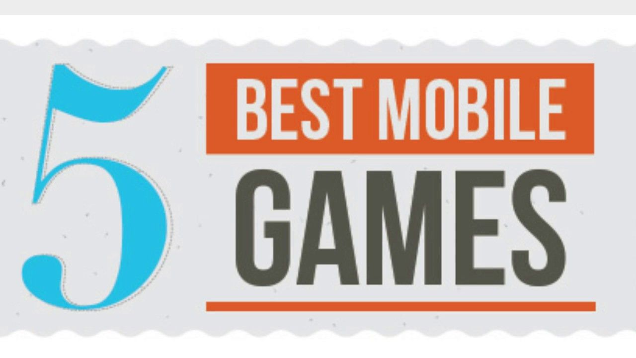 Best 5 Mobile Games of 2018