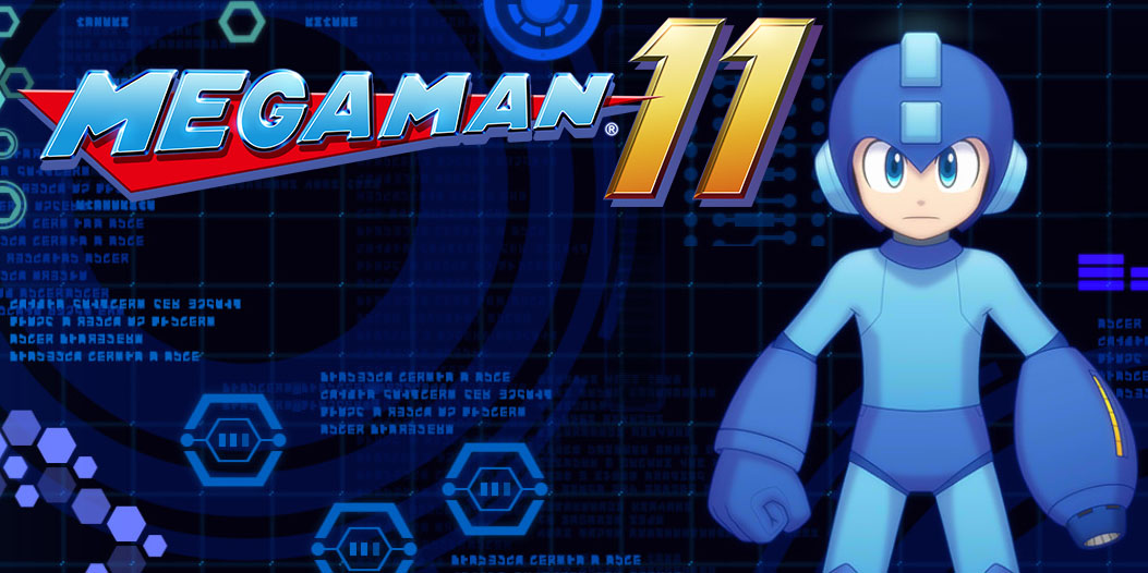 Mega Man 11 - About To Hit Home After Eight Long Years