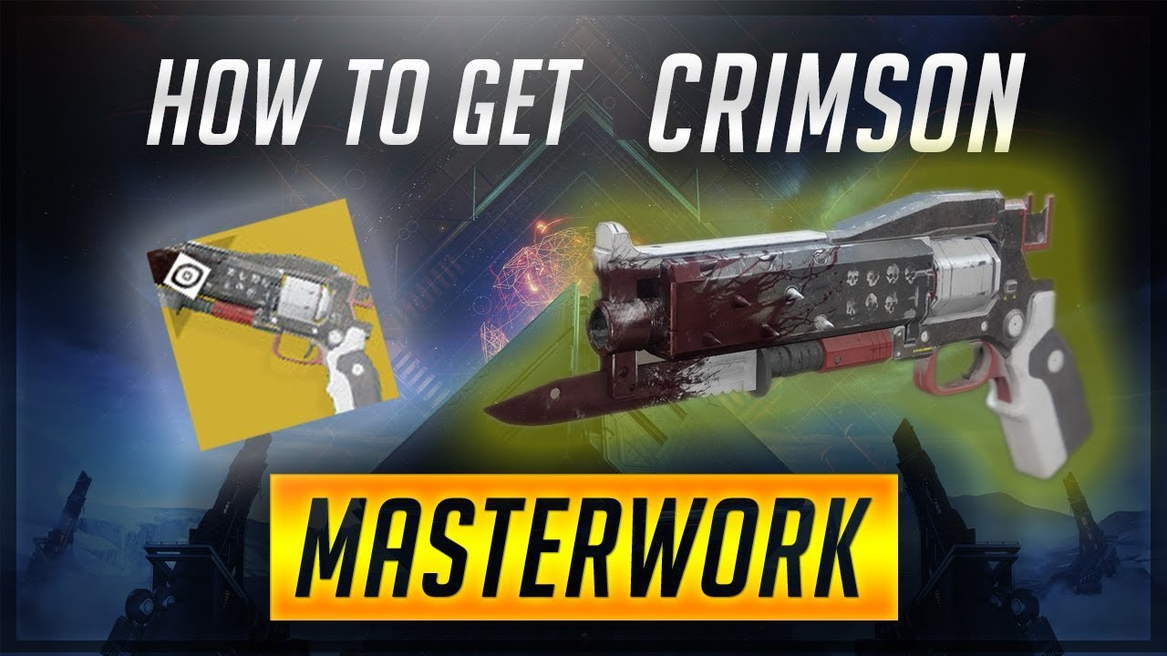 Destiny 2 Crimson Catalyst – How The Gamers Can Get To The Masterwork