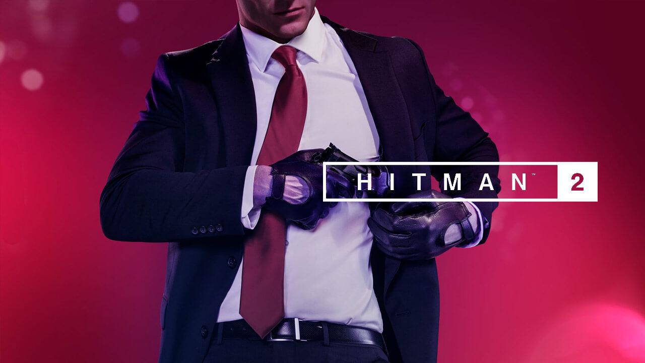 HITMAN 2 Game Guide
