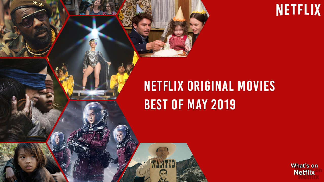 The Complete List of New TV Shows and Movies on Netflix in May 2019