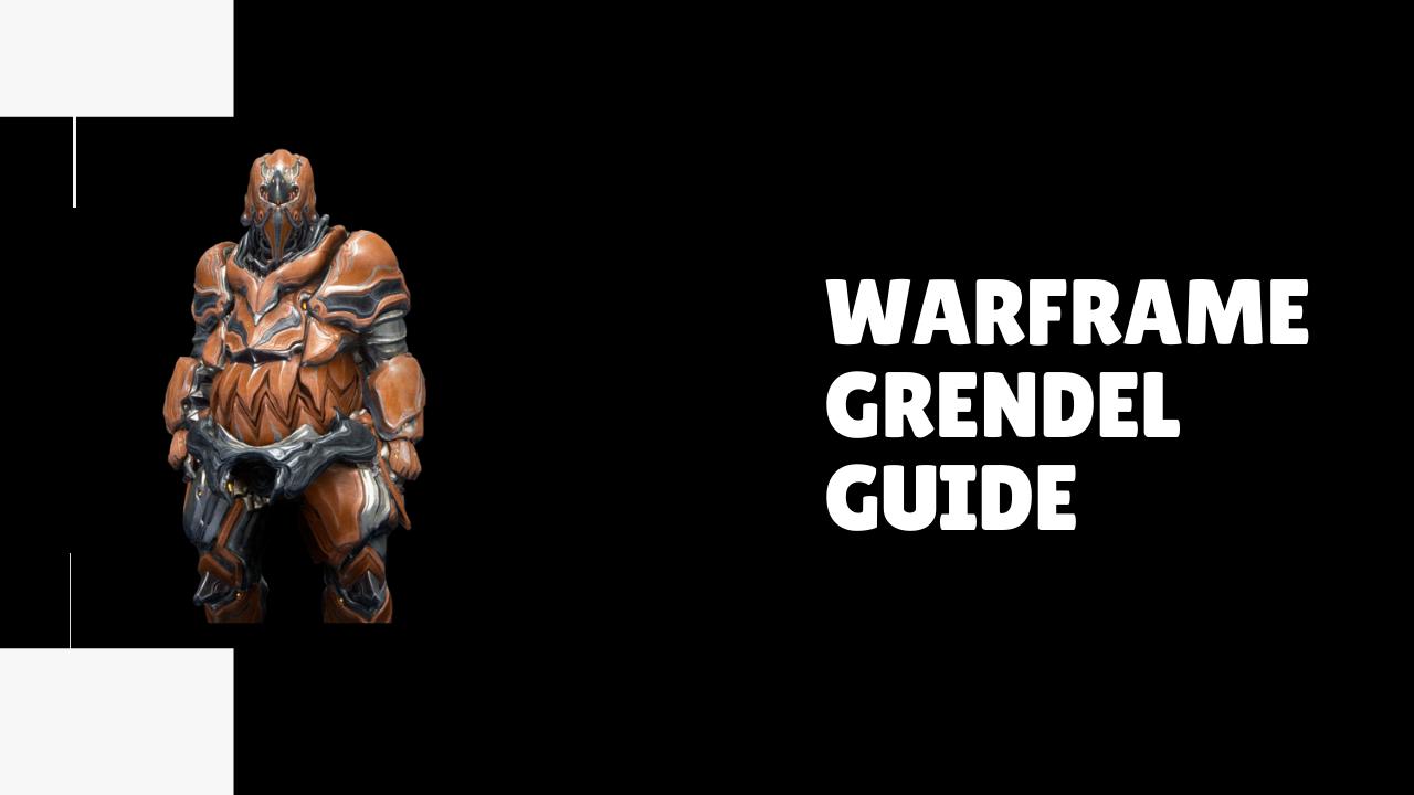 warframe grendel farming guide