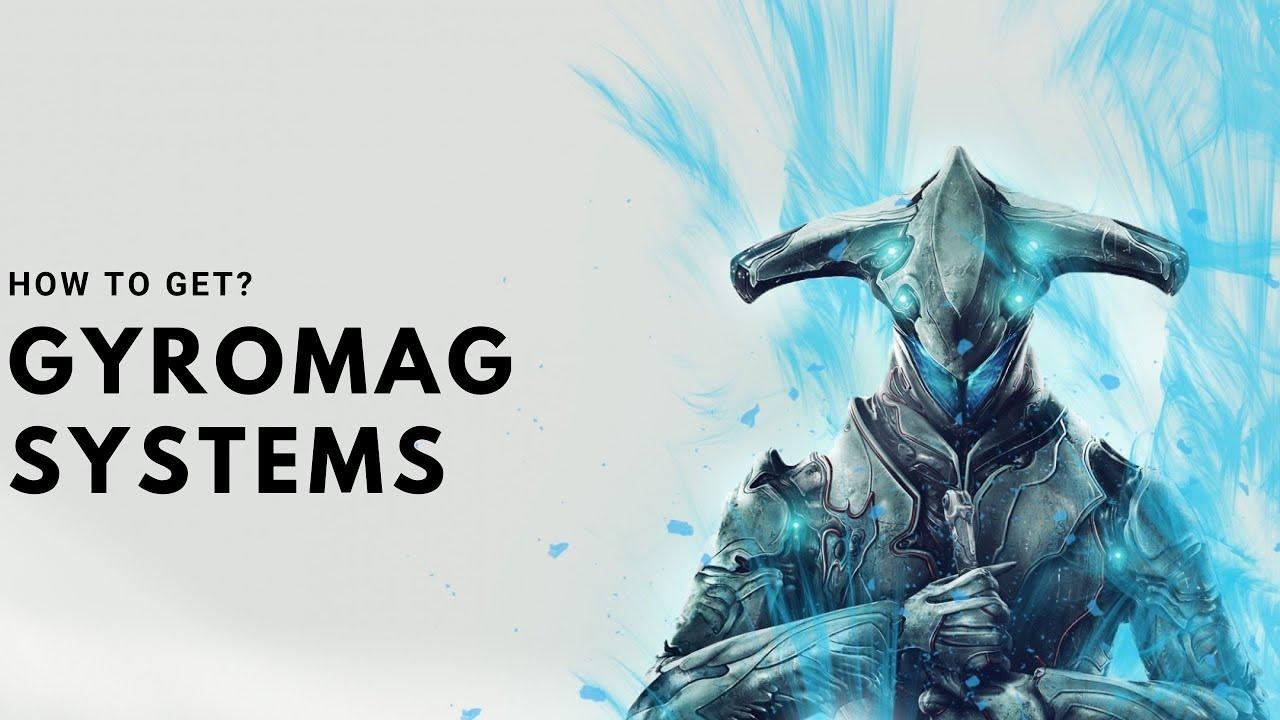 Gyromag Systems Warframe
