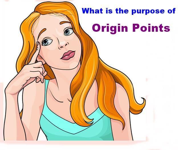 Origin Points