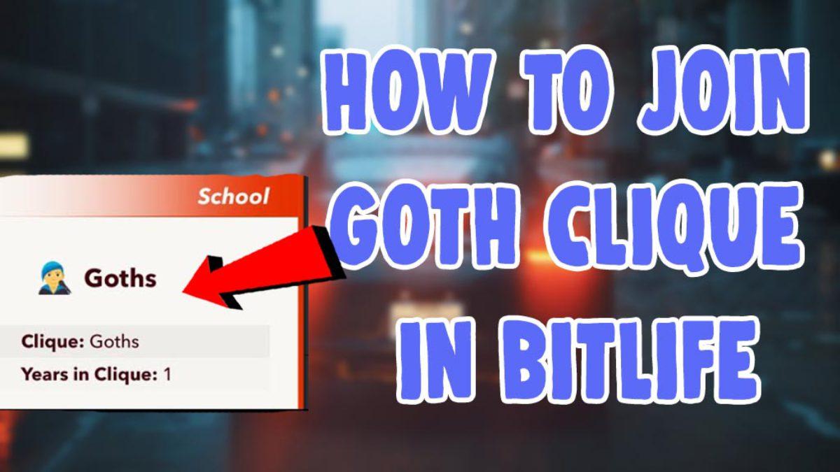 Goth Clique in Bitlife