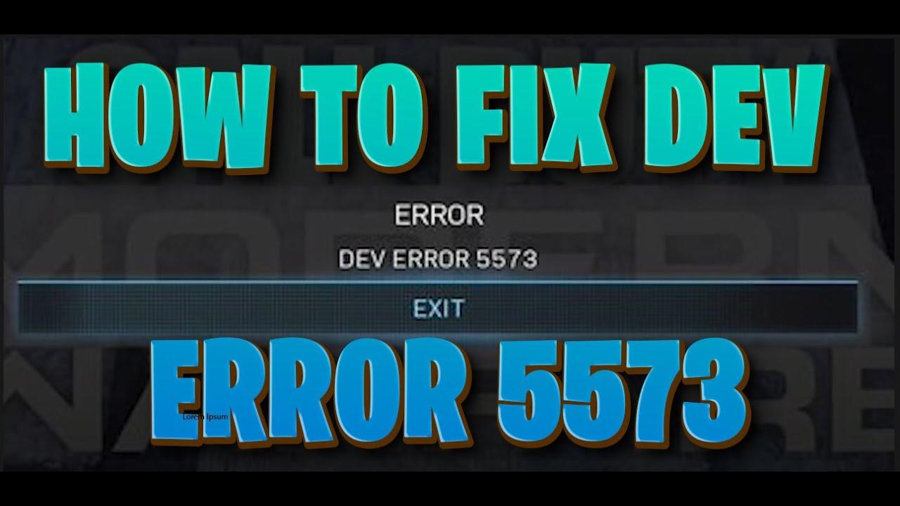 Dev Error 5573