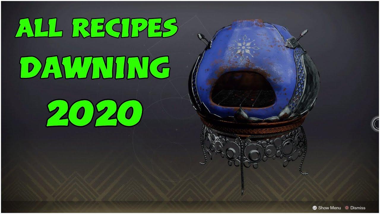 Destiny Dawning 2020 Recipes