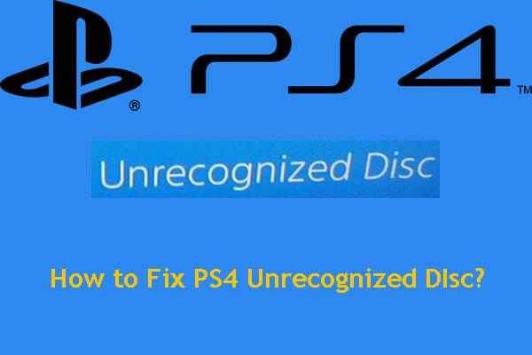 PS4 Unrecognized Disc Errors