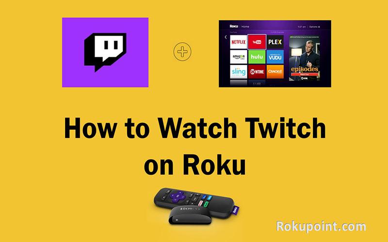 Watch Twitch on Roku