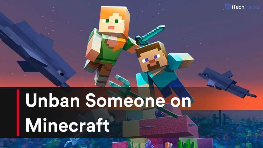 Unban Someone on Minecraft