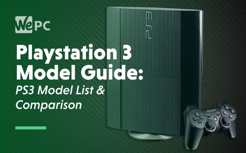 PS3 Model Guide