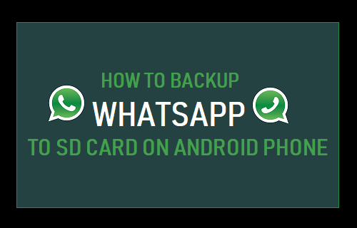 Backup WhatsApp to SD Card