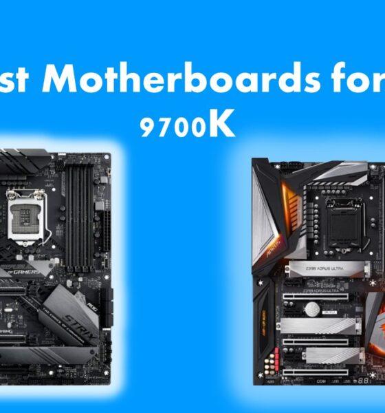 Best Motherboard for Intel i7 9700k