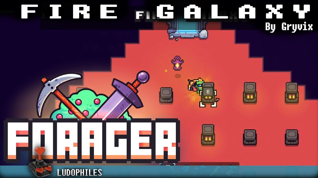 Forager Fire Galaxy