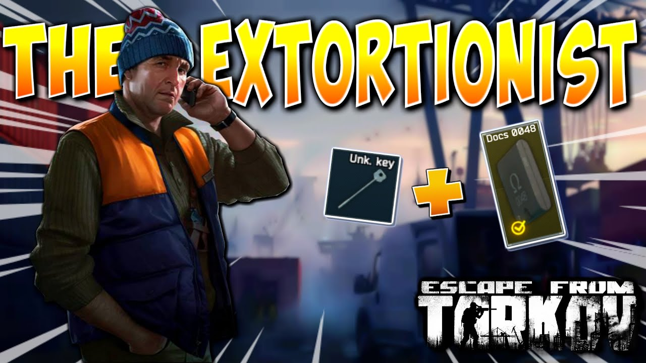 The Extortionist Tarkov