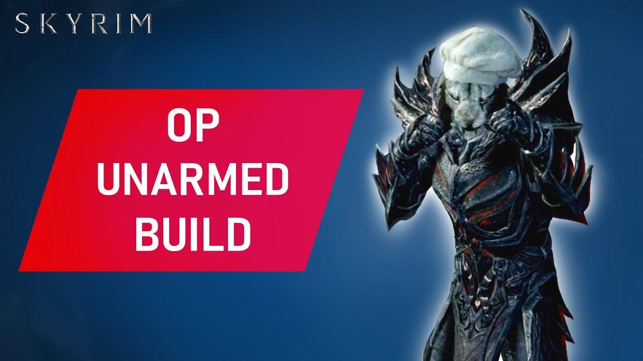 Skyrim Unarmed Build