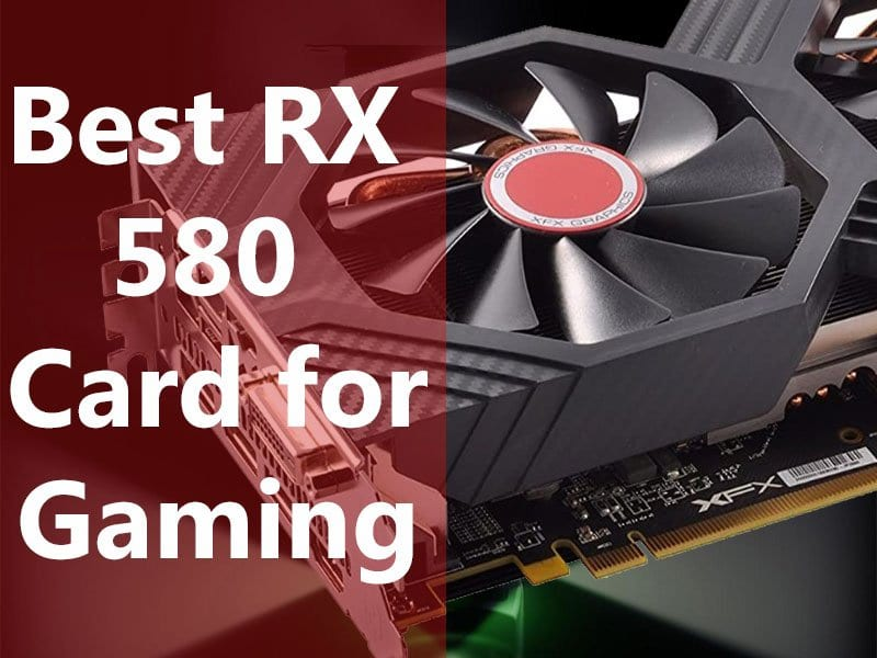 Best RX 580 Graphics Cards