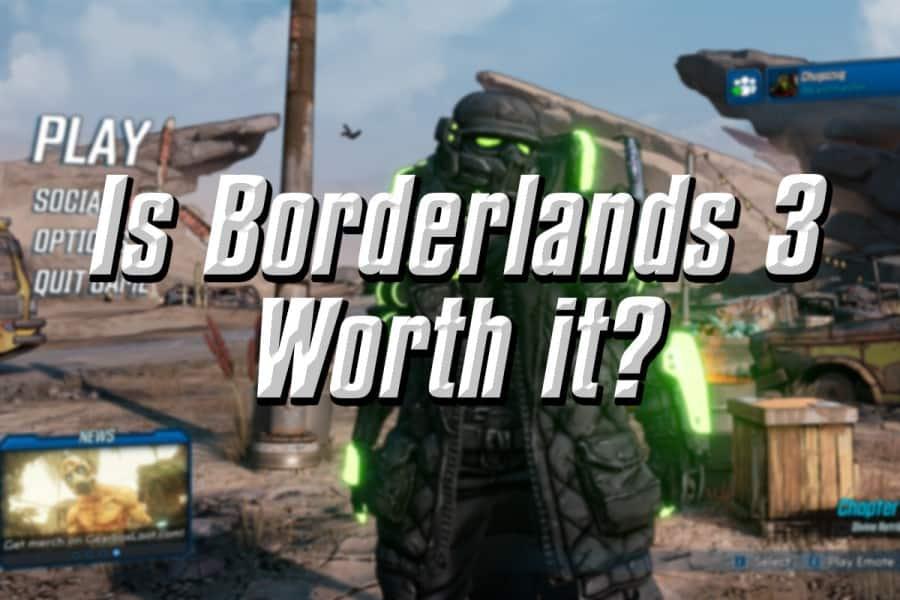 Is Borderlands 3 Worth It