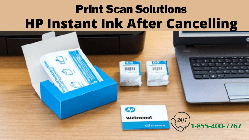 HP Instant Ink After Cancelling