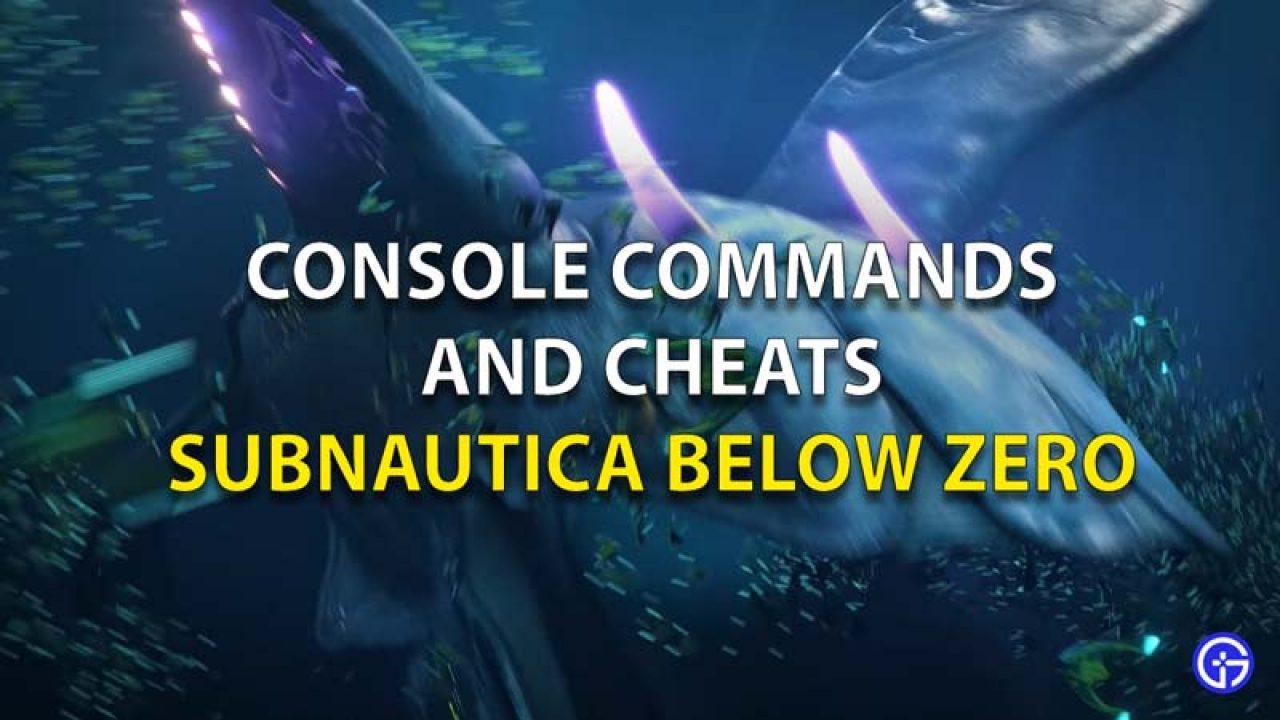 Subnautica Below Zero Console Commands