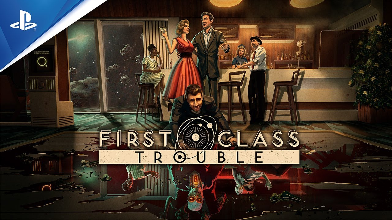 First Class Troubles intergalactic shenanigans