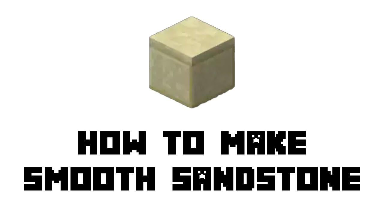 Smooth Sandstone in Minecraft