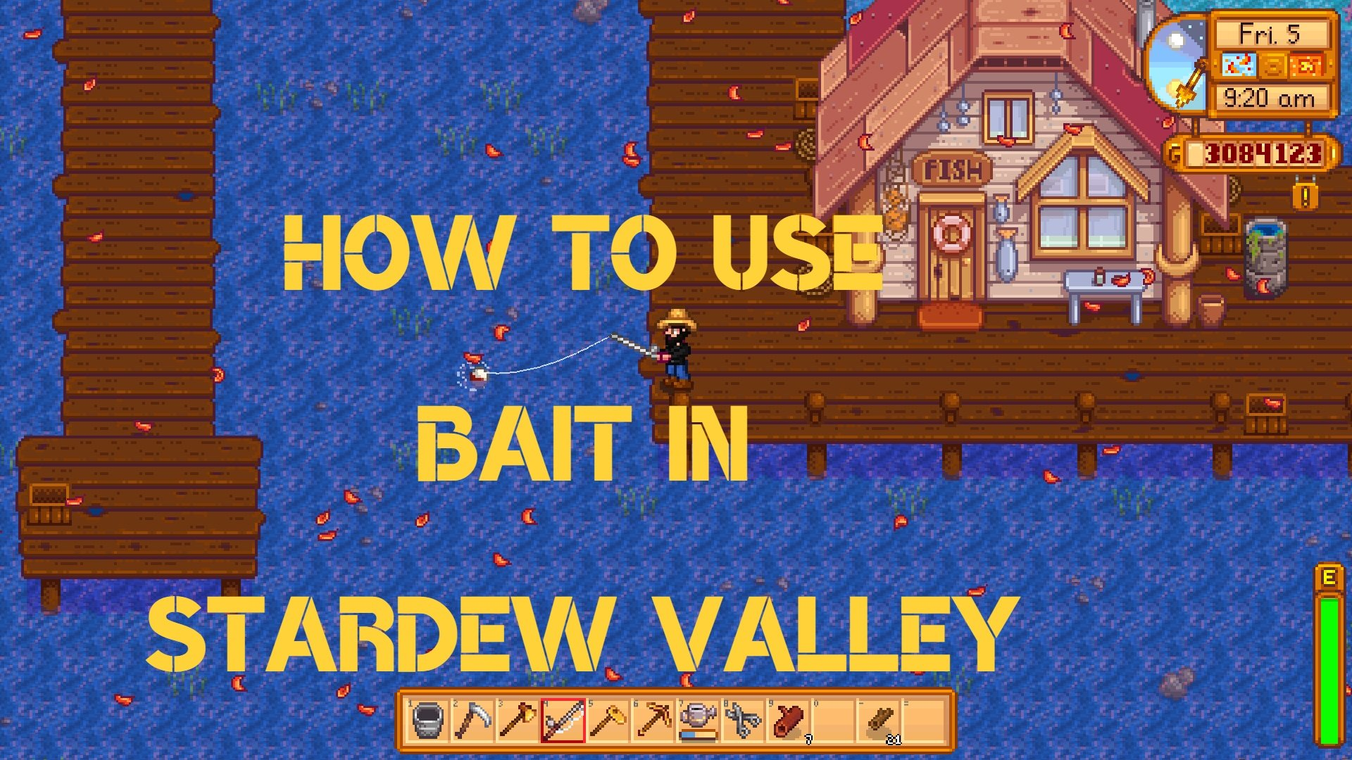 Stardew Valley How to Use Bait