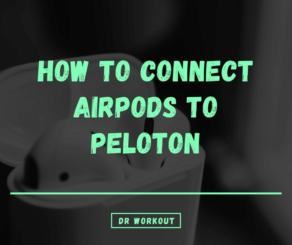 Pair Airpods To Peloton